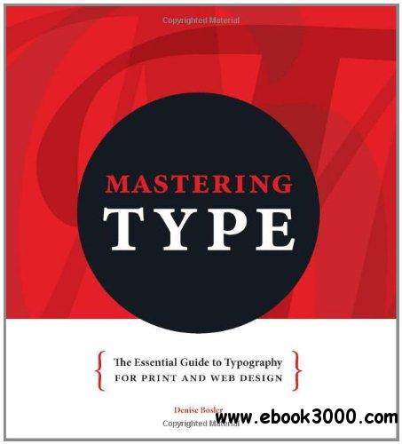 Mastering Type: The Essential Guide to Typography for Print and Web Design free download