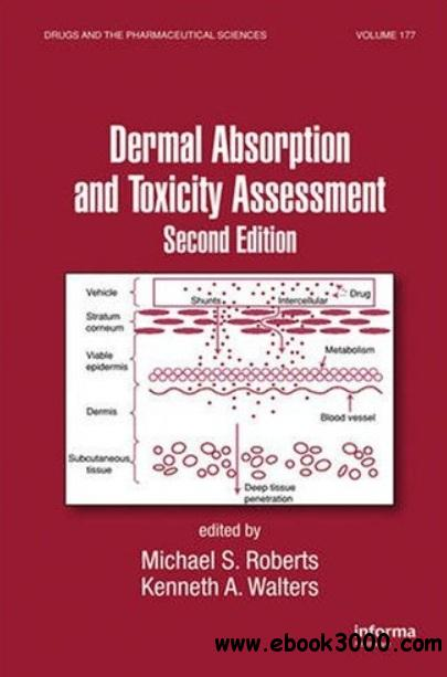 Dermal Absorption and Toxicity Assessment (2nd edition) free download