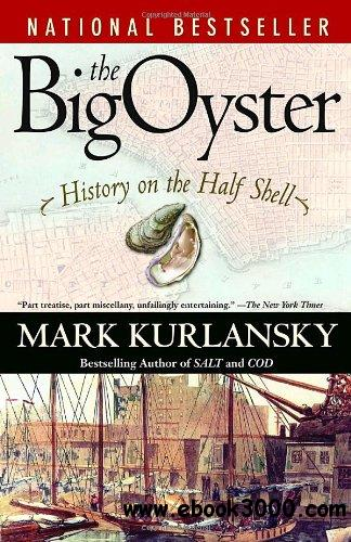 The Big Oyster: History on the Half Shell free download
