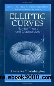 Elliptic Curves: Number Theory and Cryptography free download