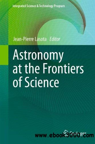Astronomy at the Frontiers of Science free download