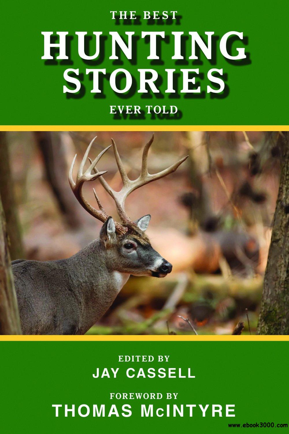 The Best Hunting Stories Ever Told free download