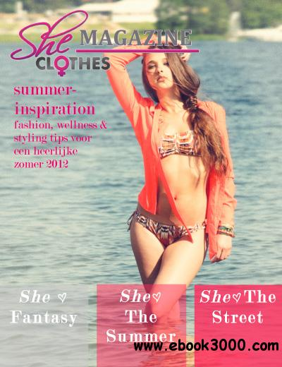 SHE Magazine - Summer 2012 free download