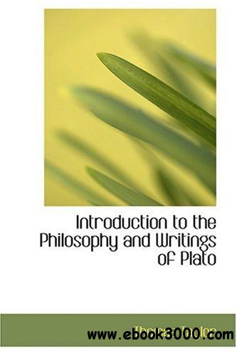 Introduction to the Philosophy and Writings of Plato free download