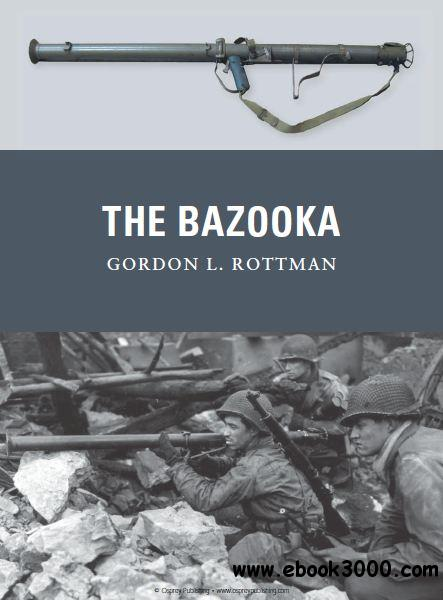 The Bazooka (Osprey Weapon 18) free download