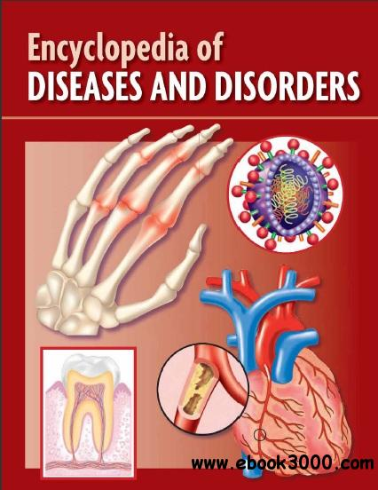 Encyclopedia of Diseased and Disorders by Marshall Cavendish Corporation free download