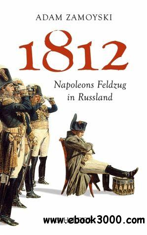 1812 Napoleons Feldzug in Russland free download