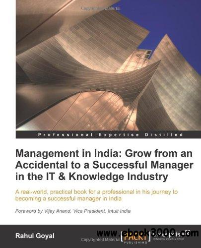 Management in India: Grow from an Accidental to a successful manager in the IT & knowledge industry free download