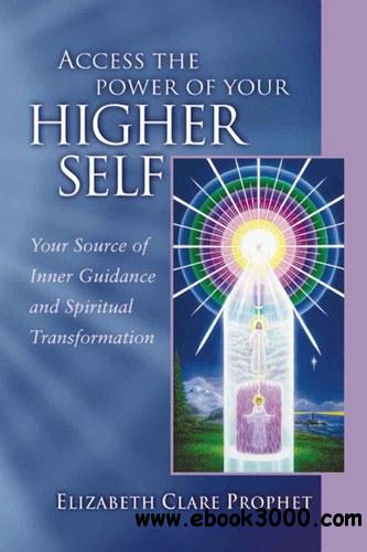 Access the Power of Your Higher Self (Pocket Guides to Practical Spirituality) free download
