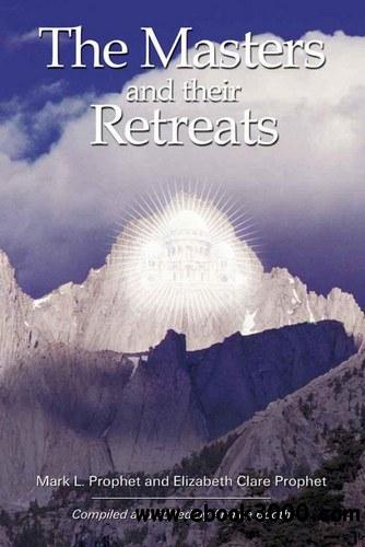 The Masters And Their Retreats (Climb the Highest Mountain) free download