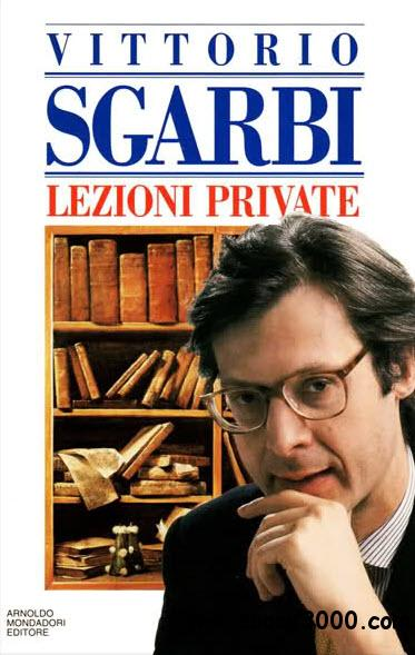 Vittorio Sgarbi Lezioni Private Free Ebooks Download