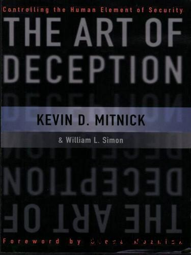 The Art of Deception: Controlling the Human Element of Security free download