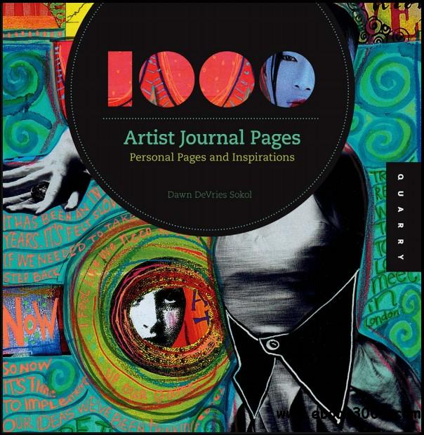 1000 Artist Journal Pages: Personal Pages and Inspirations free download