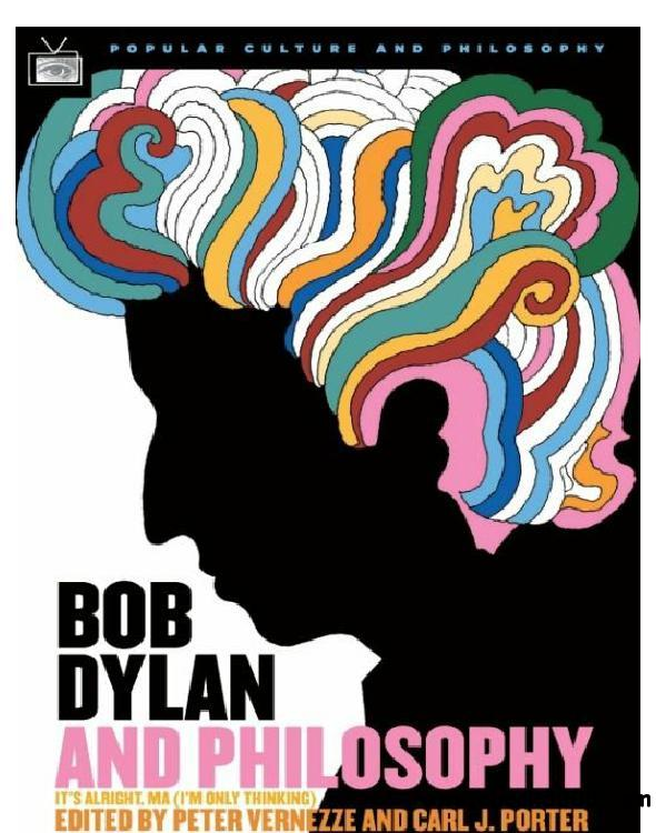 Bob Dylan and Philosophy: It's Alright Ma (I'm Only Thinking) free download