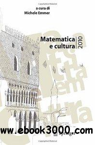 Matematica e cultura 2010 free download