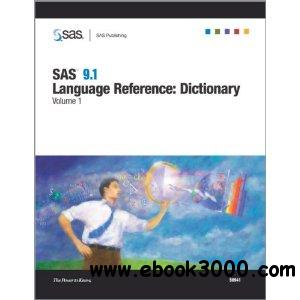 SAS 9.1 Language Reference: Dictionary, Volumes 1, 2, and 3 free download