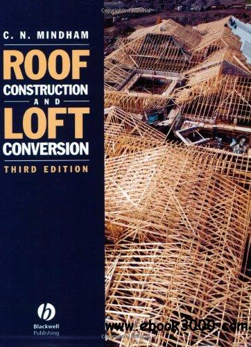 Roof Construction and Loft Conversion, 3 edition free download