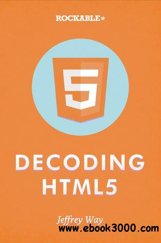 Decoding HTML5 free download