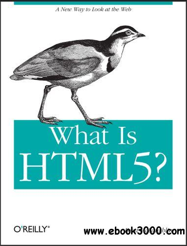 What Is HTML5? free download