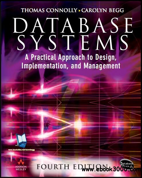Database Systems: A Practical Approach to Design, Implementation and Management, 4th Edition free download
