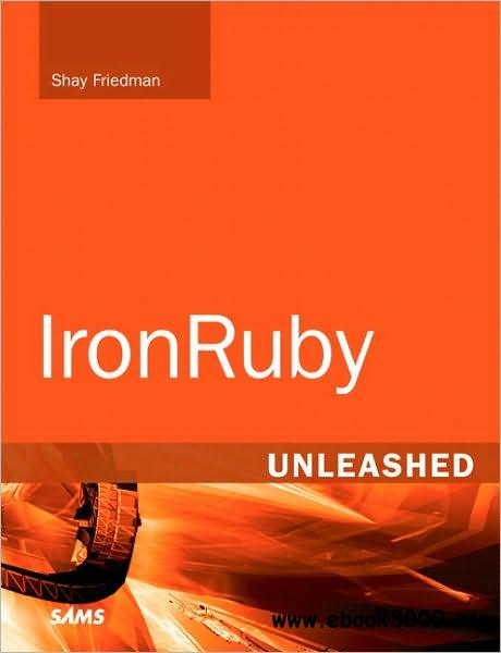 IronRuby Unleashed free download