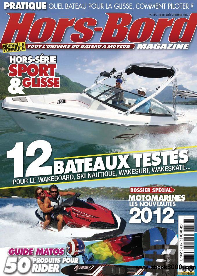 Hors-Bord Magazine Hors-Serie N  7 - Juillet a Septembre 2012 free download