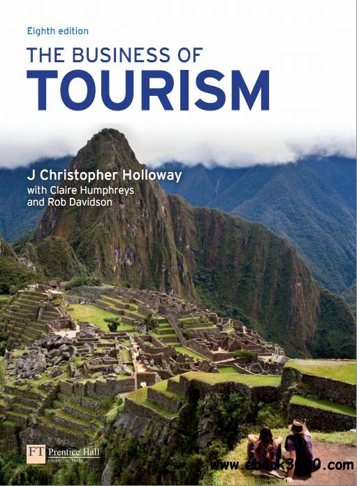 The Business of Tourism, 8th Edition free download