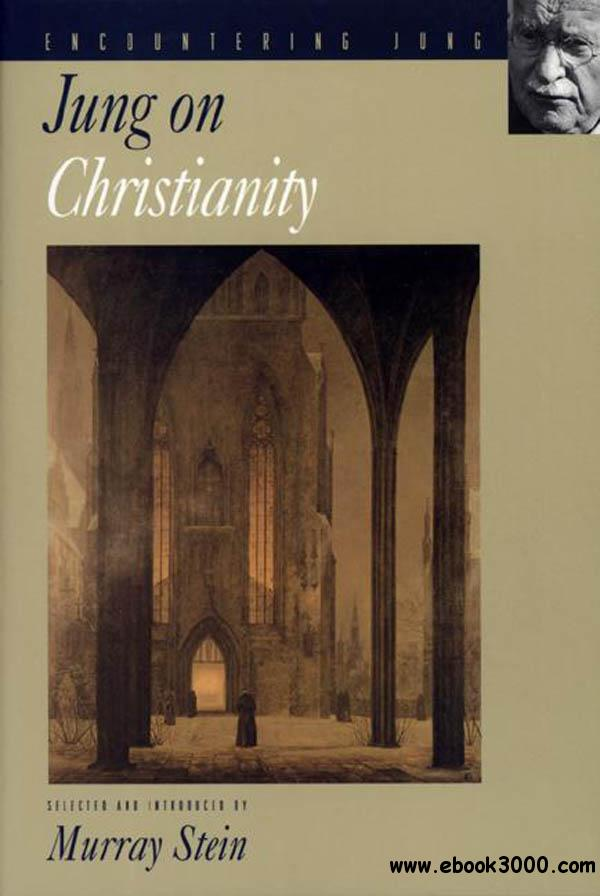 Jung on Christianity (Encountering Jung) free download