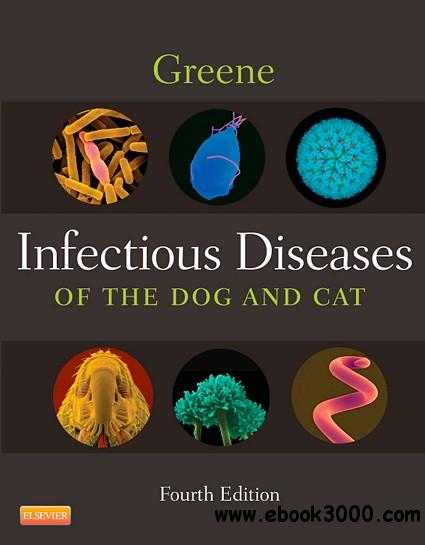 Infectious Diseases of the Dog and Cat, 4 edition free download
