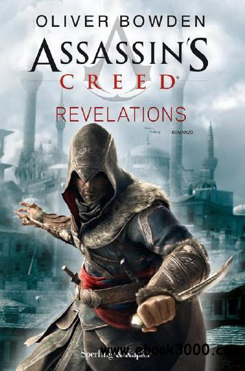 Oliver Bowden - Assassin's Creed. Revelations free download