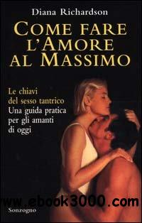 Diana Richardson - Come Fare L'Amore Al Massimo free download