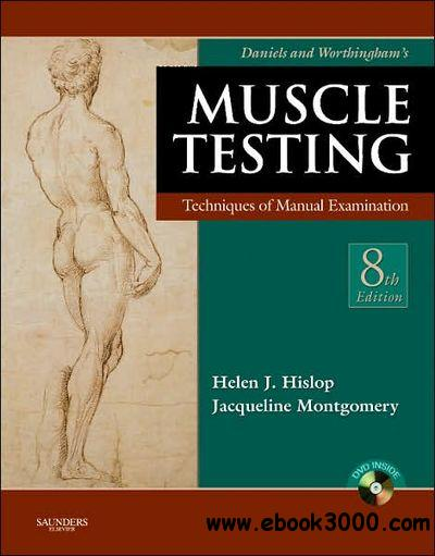 Daniels and Worthingham's Muscle Testing: Techniques of Manual Examination free download