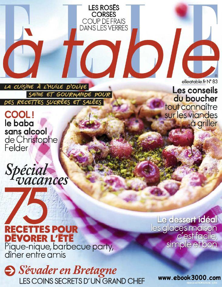 Elle a Table N  83 - Juillet-Aout 2012 free download