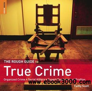 The Rough Guide to True Crime free download