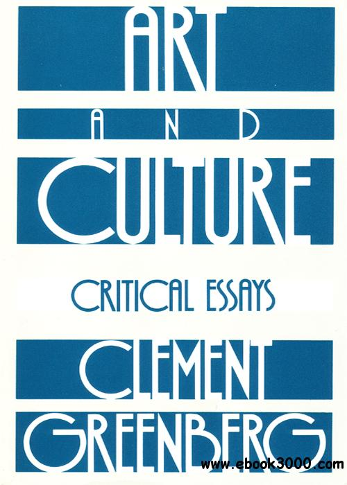 Art and Culture: Critical Essays free download