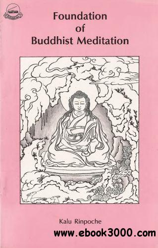 Foundation of Buddhist Meditation free download