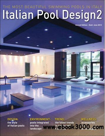 Italian Pool Design Magazine June 2012 free download