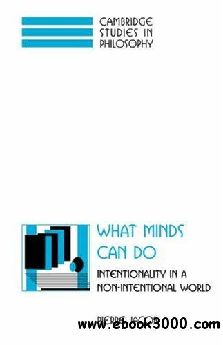 What Minds Can Do: Intentionality in a Non-Intentional World free download