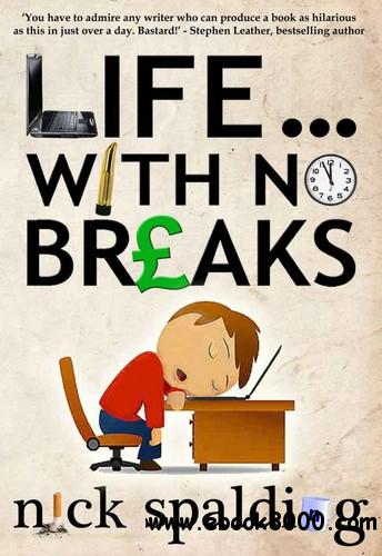 Life... With No Breaks free download