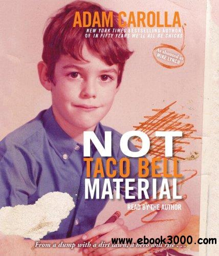 Not Taco Bell Material {Audiobook} free download