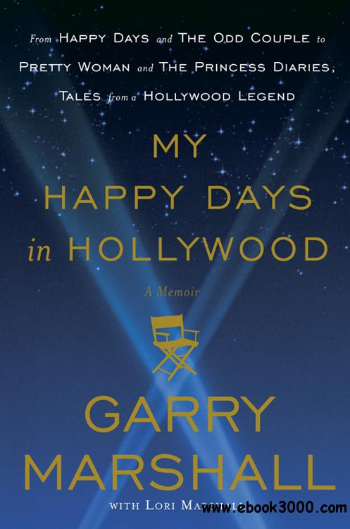 My Happy Days in Hollywood: A Memoir free download