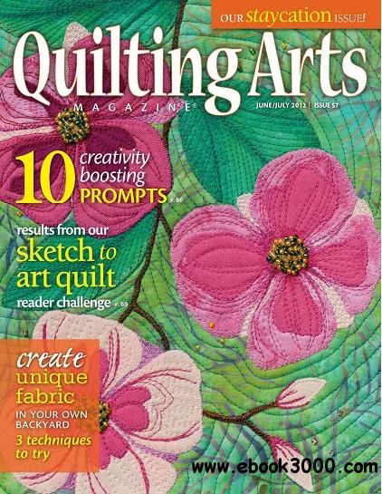 Quilting Arts - Issue 57, June/July 2012 free download
