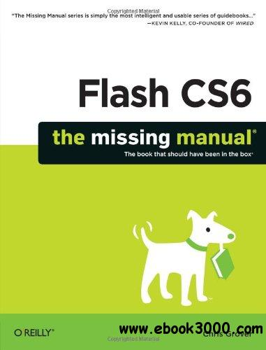 Flash CS6: The Missing Manual free download