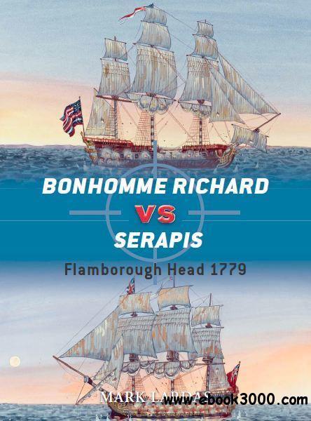 Bonhomme Richard vs Serapis: Flamborough Head 1779 (Osprey Duel 44) free download