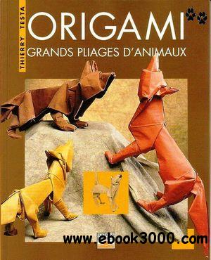 origami grands pliages d 39 animaux free ebooks download. Black Bedroom Furniture Sets. Home Design Ideas