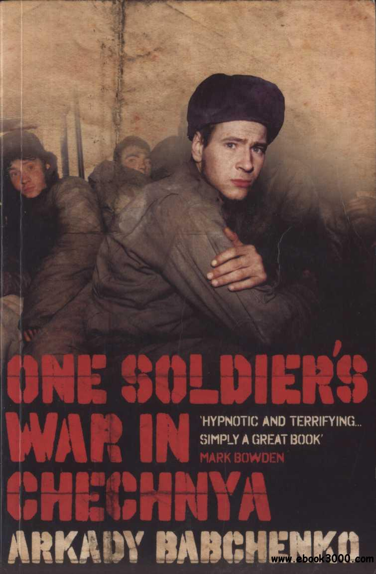 One Soldiers War in Chechnya free download