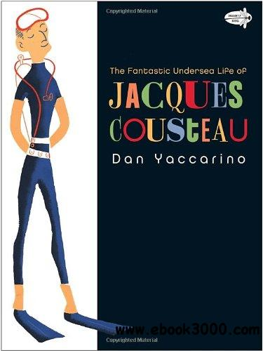 The Fantastic Undersea Life of Jacques Cousteau free download