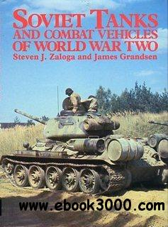 Soviet Tanks and Combat Vehicles of World War Two free download