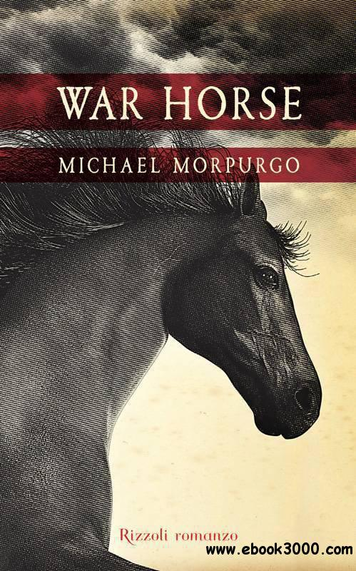 Michael Morpurgo - War Horse free download