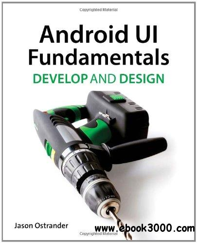Android UI Fundamentals: Develop & Design free download